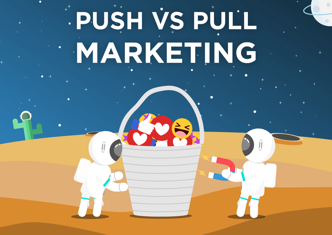 Push vs pull marketing strategy cover image