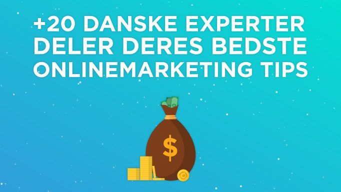 danske eksperter deler onlinemarketing tips for vækst