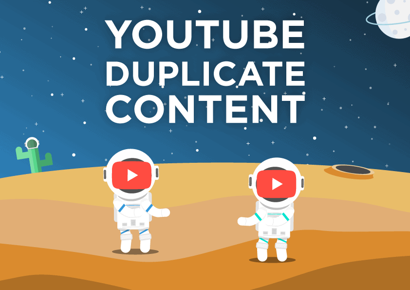 youtube duplicate content ultimate guide