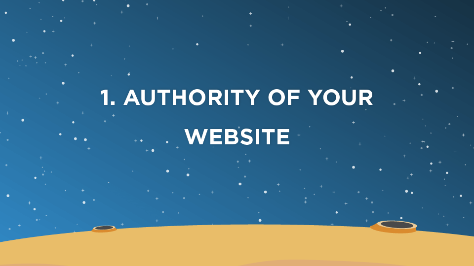 1. Authority of Your Website