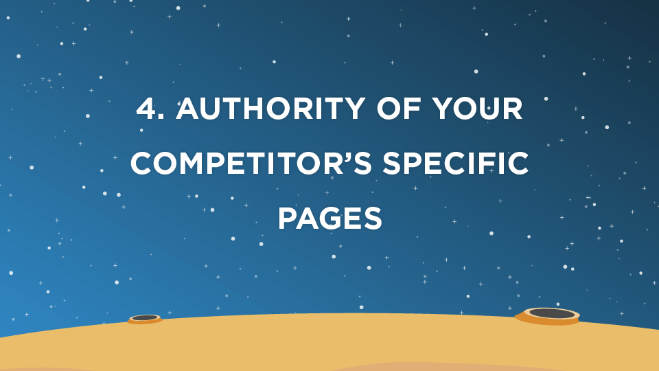 4. Authority of Your Competitor's Specific Pages