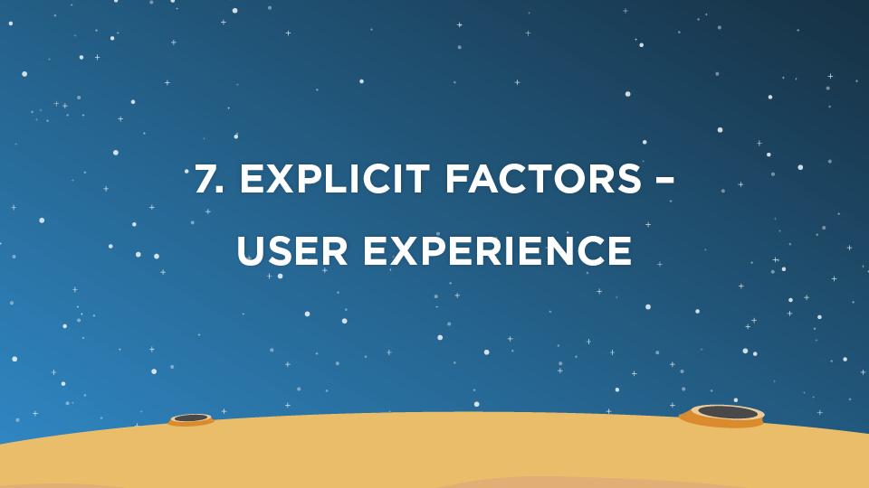 7. Explicit Factors – User Experience