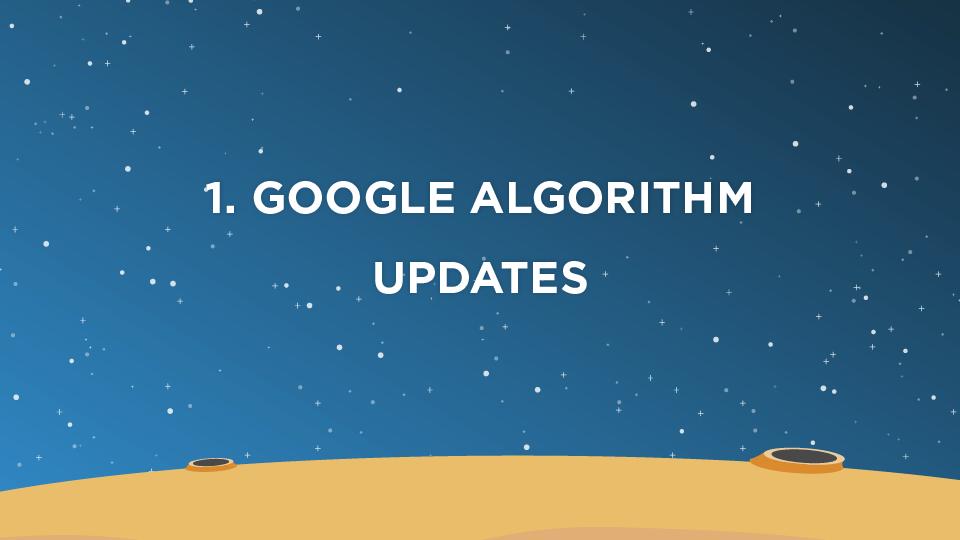 1. Google Algorithm Updates